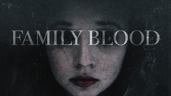 Family Blood – Film – Netflix