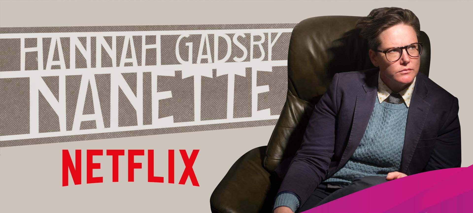 Hannah Gadsby's Nanette arriva su Netflix