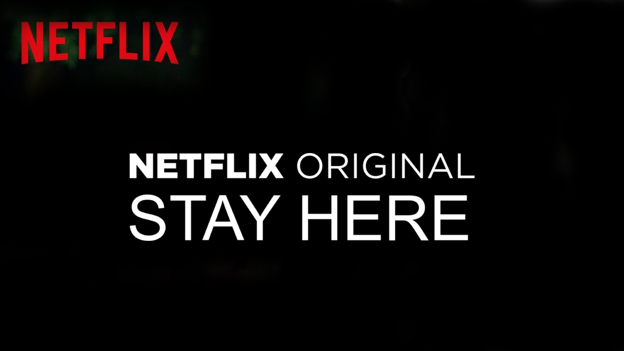 stay here netflix original