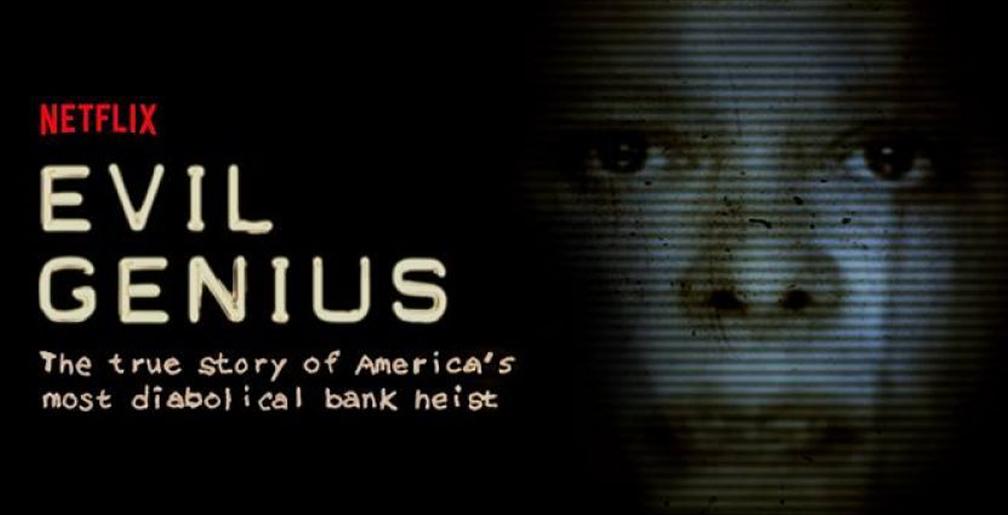 Evil Genius: la vera storia della rapina più diabolica d'America