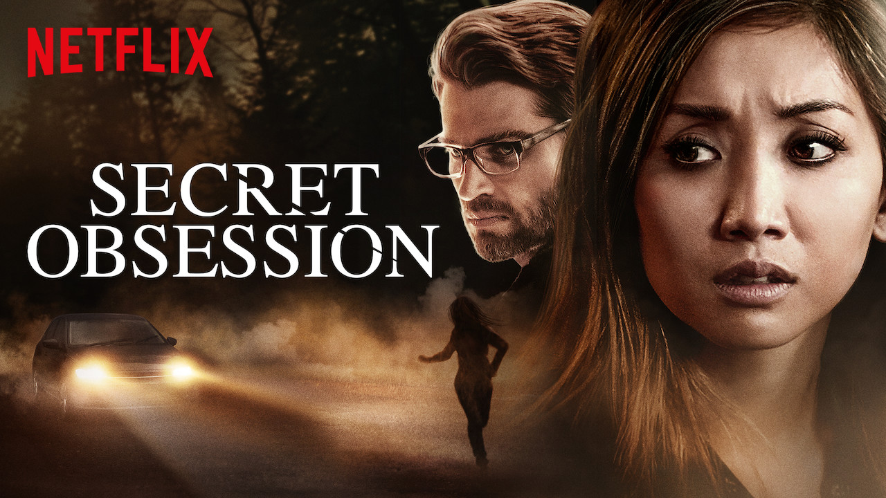Secret Obsession di Netflix: un avvertimento per tutte le donne