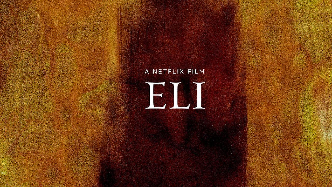 Eli: il nuovo film horror di Netflix