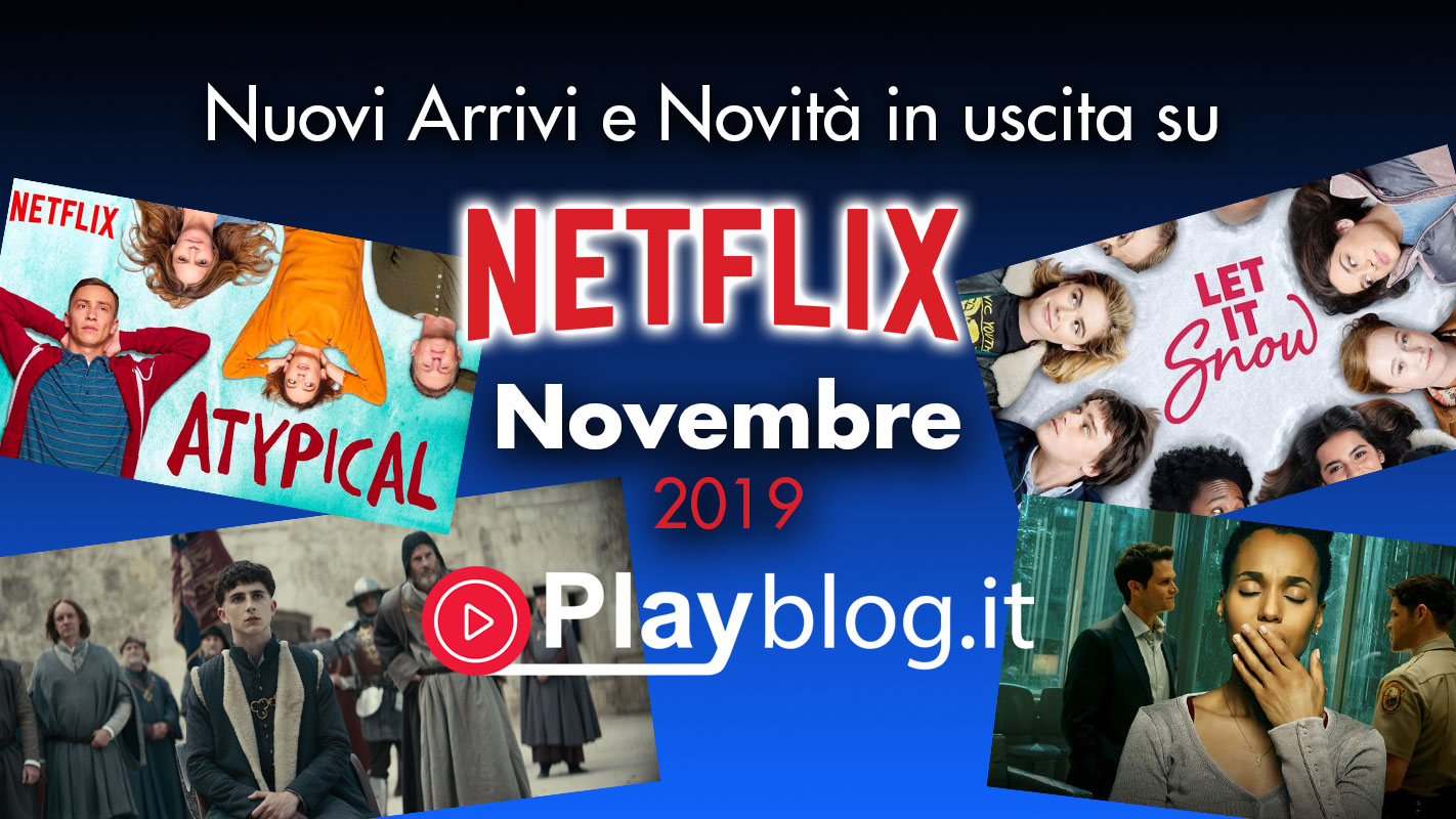 Cosa guardare su Netflix a Novembre lista aggiornata
