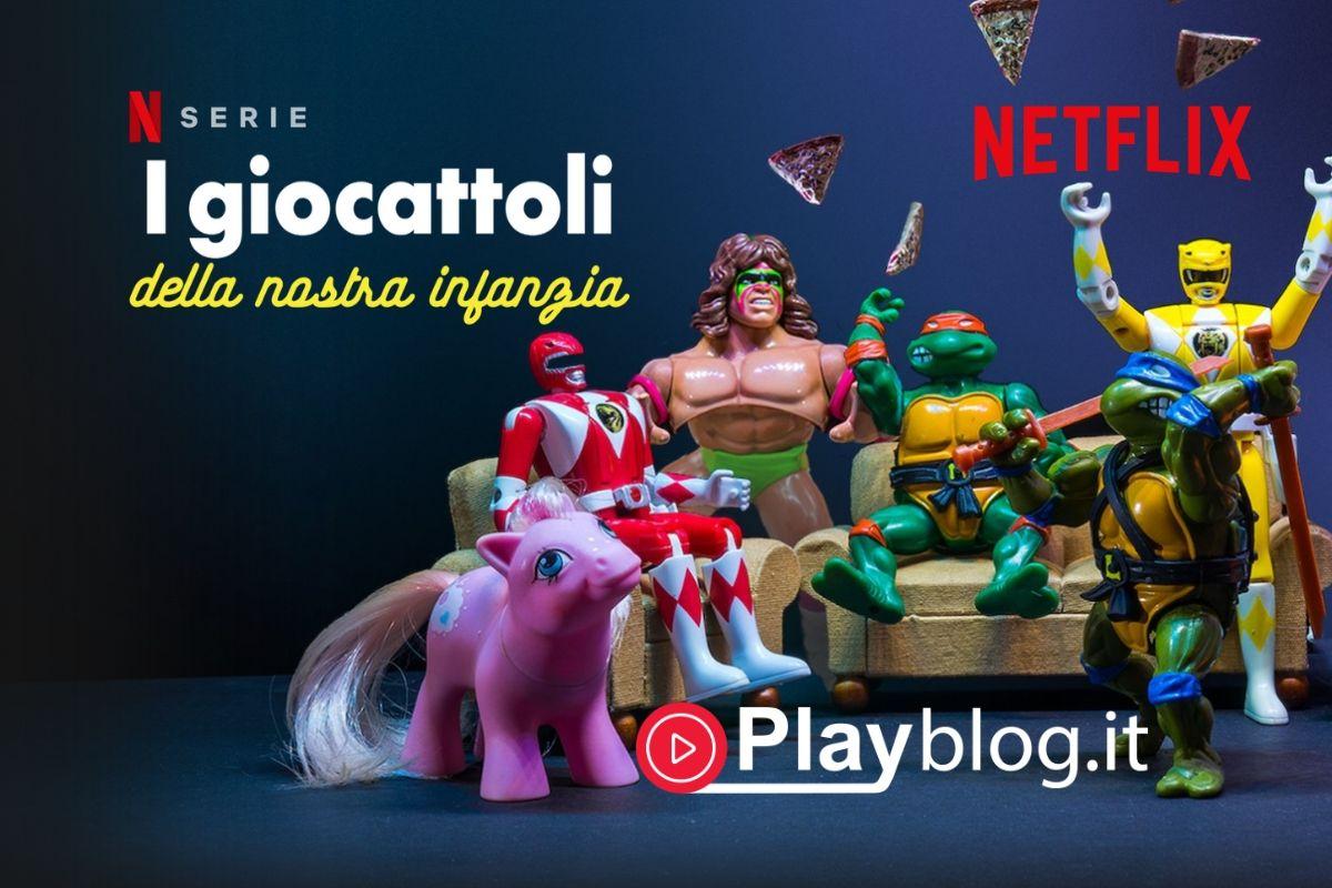 Un tuffo nel passato con I giocattoli della nostra infanzia su Netflix