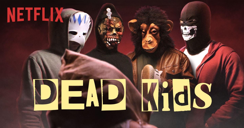 Dead Kids | Official | Netflix