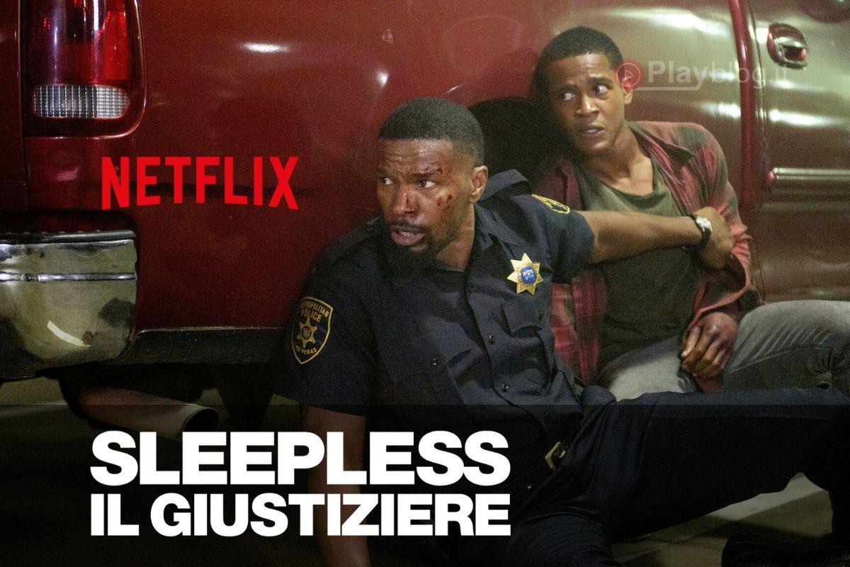 Film consigliato per la serata su Netflix Sleepless Il giustiziere
