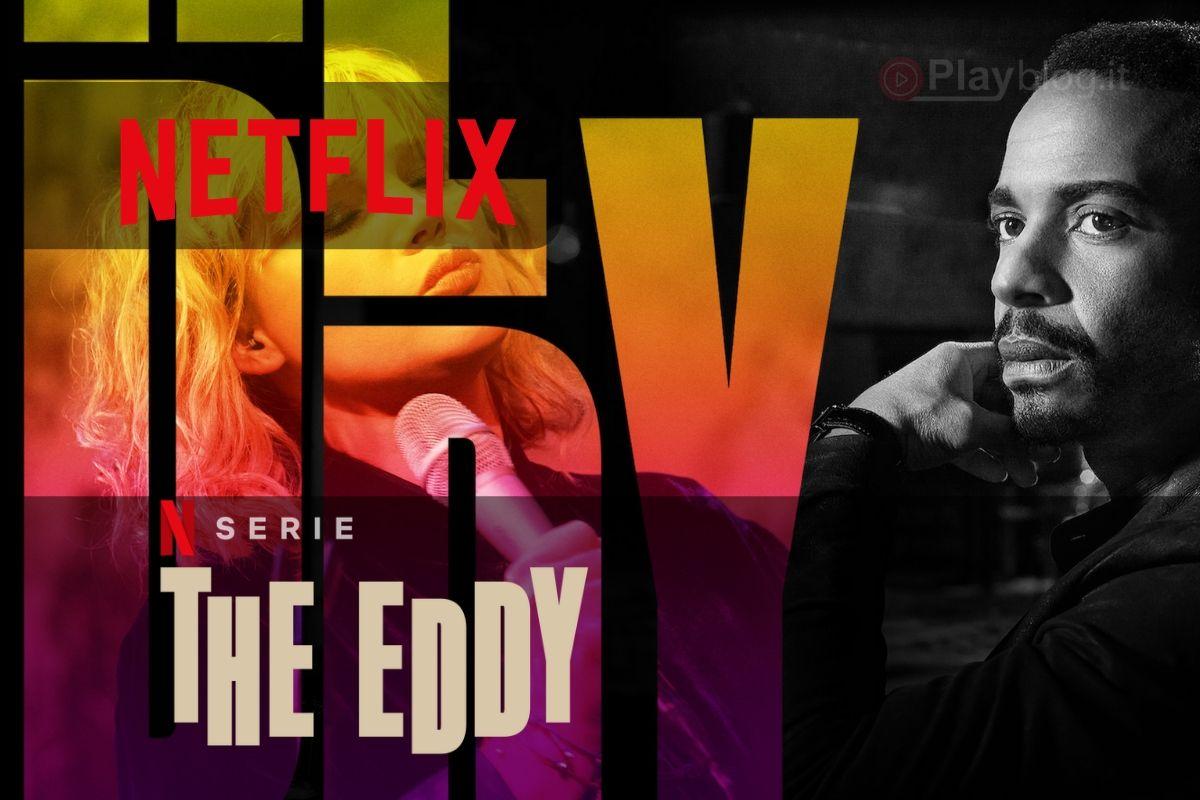The Eddy una nuova Miniserie disponibile su Netflix