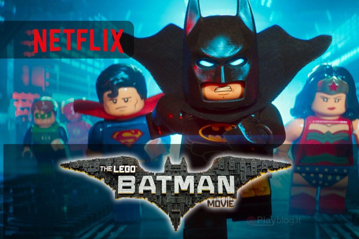 Da non perdere su Netflix Il film Lego Batman