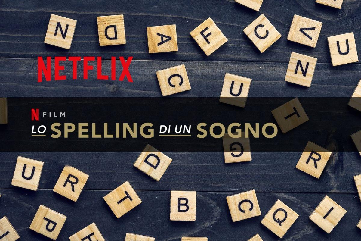 Lo spelling di un sogno un nuovo DocuFilm da Netflix