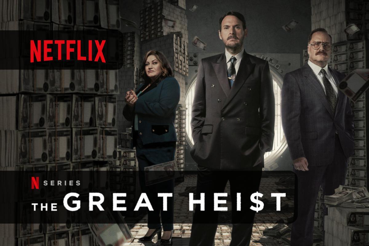 La Rapina del Secolo da non perdere la prima stagione su Netflix