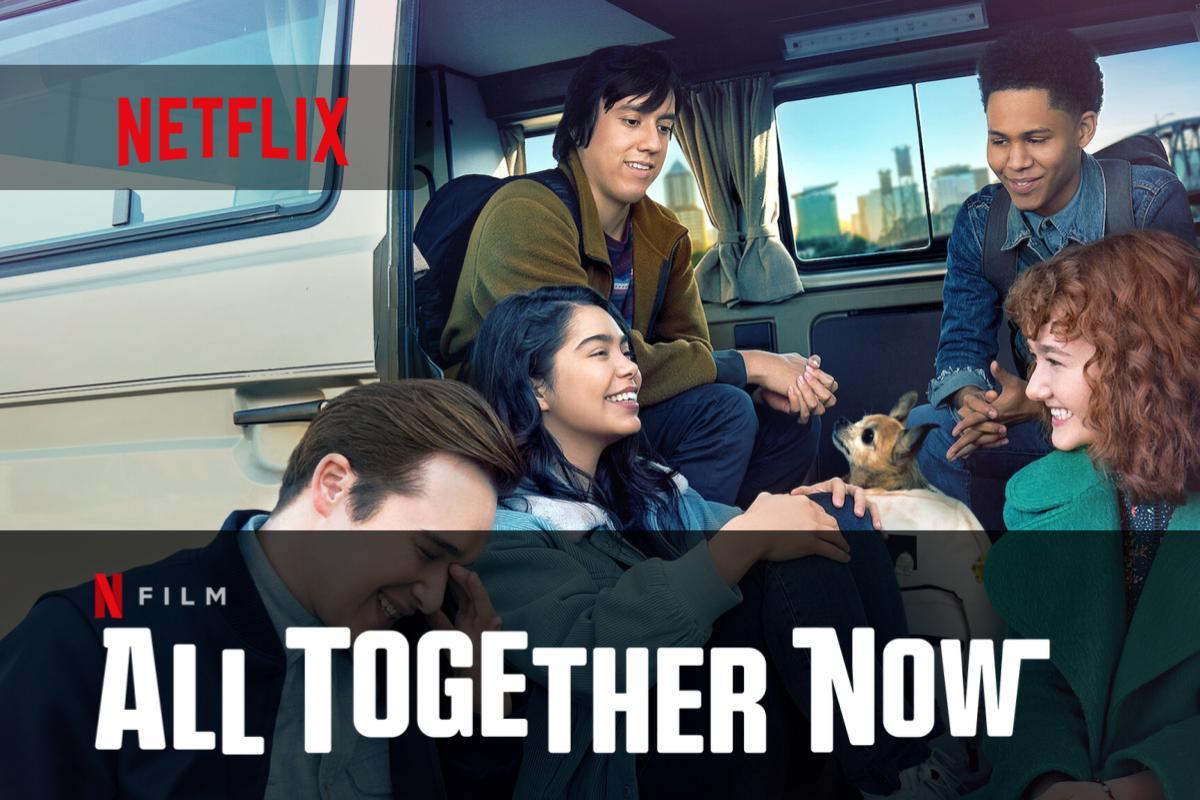All Together Now su Netflix un nuovo film perfetto per passare la serata