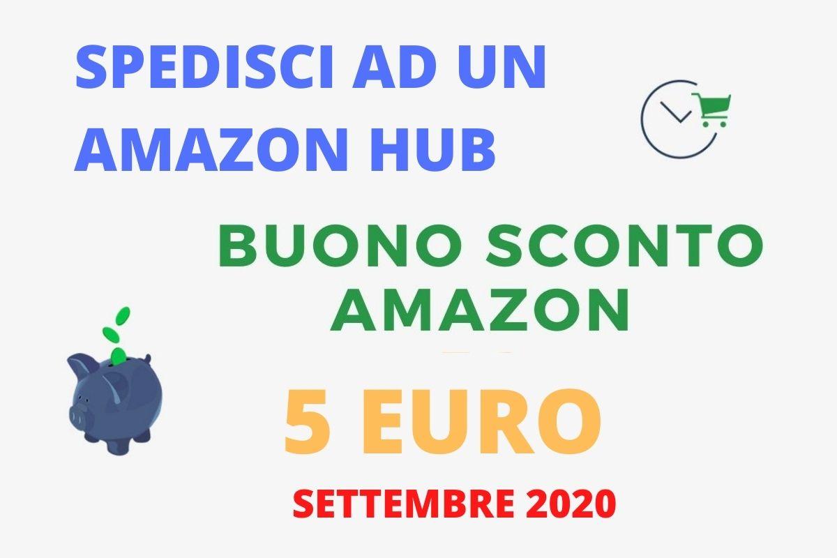 Amazon offre un buono sconto di 5 Euro se spedisci ad un Amazon Hub - settembre 2020