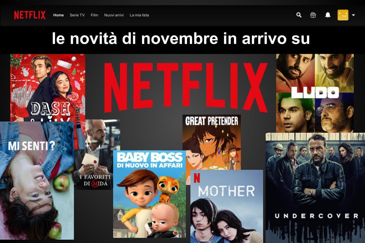 Cosa arriva su Netflix a Novembre? La lista aggiornata e completa