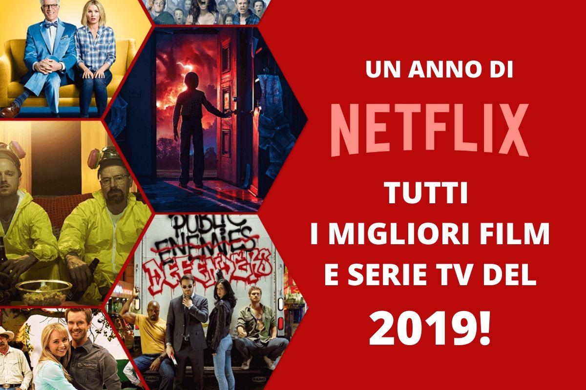Un anno di Netflix tutti i migliori film e serie tv del 2019!