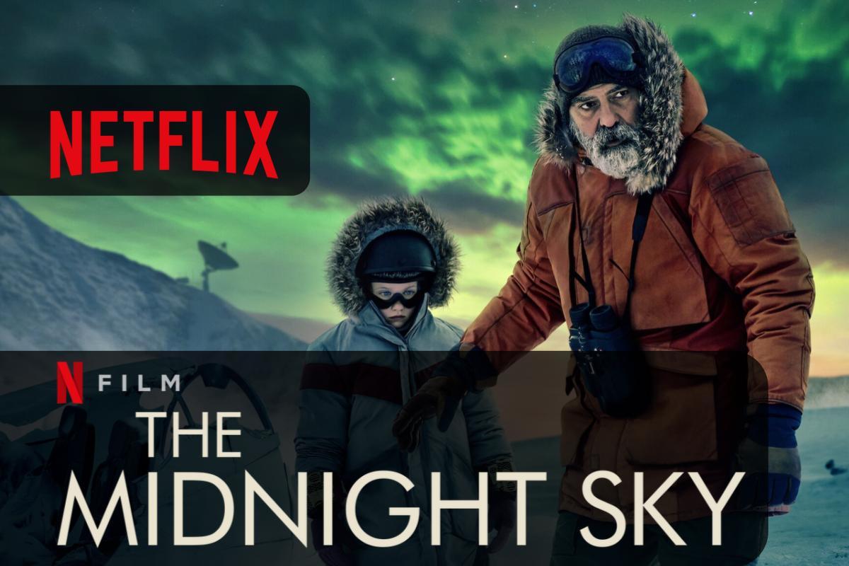 The Midnight Sky disponibile oggi il Film con George Clooney su Netflix