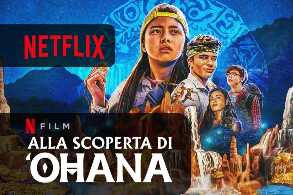 Alla scoperta di 'Ohana su Netflix un Film per tutta la famiglia