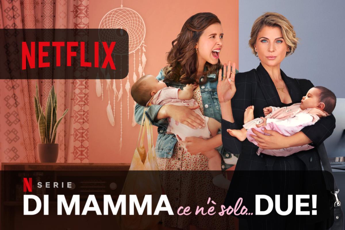 Di mamma ce n'è solo...due! arriva oggi su Netflix la serie messicana