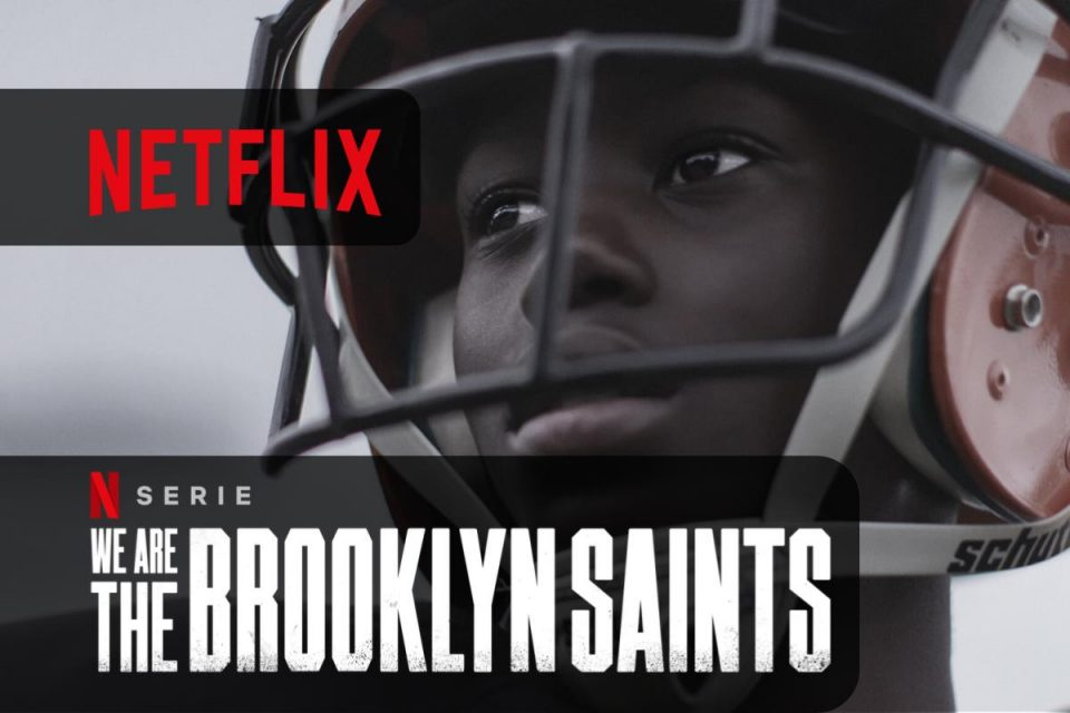 Il football arriva su Netflix con We Are: The Brooklyn Saints