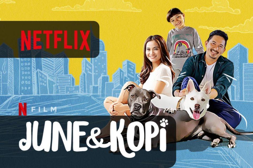 June e Kopi su Netflix arriva un Film Indonesiano per tutta la famiglia