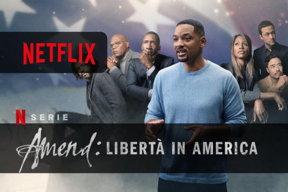 Amend: libertà in America la docuserie in sei parti con Will Smith
