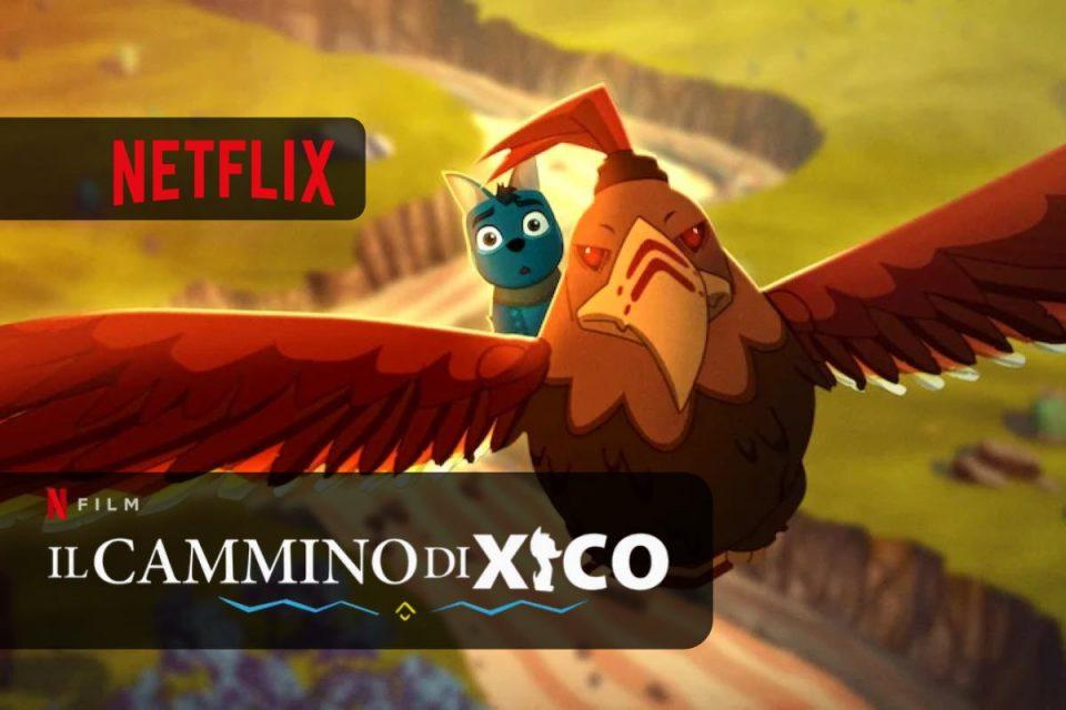 Il cammino di Xico su Netflix una nuova avventura per tutta la famiglia