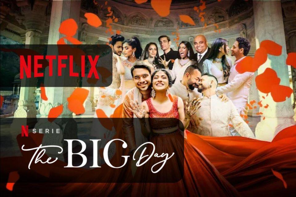 La nuova serie di Netflix The Big Day è uno sguardo coinvolgente sui matrimoni indiani