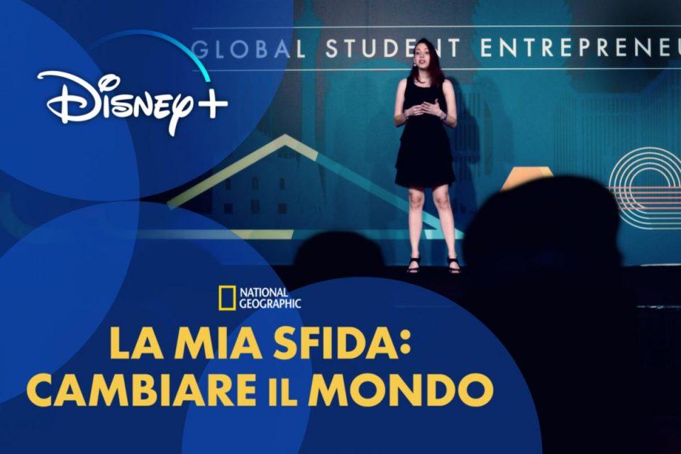 La mia sfida: Cambiare il mondo il documentario che ispira i giovani imprenditori che vogliono cambiare il mondo