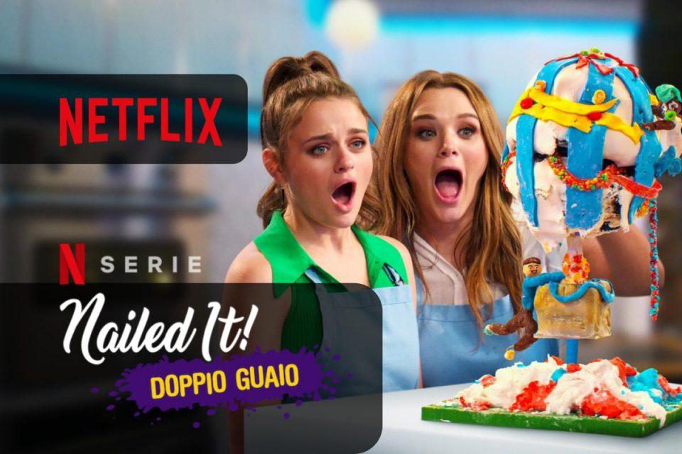 Nailed It! arriva su Netflix la Stagione 5 con Doppio guaio