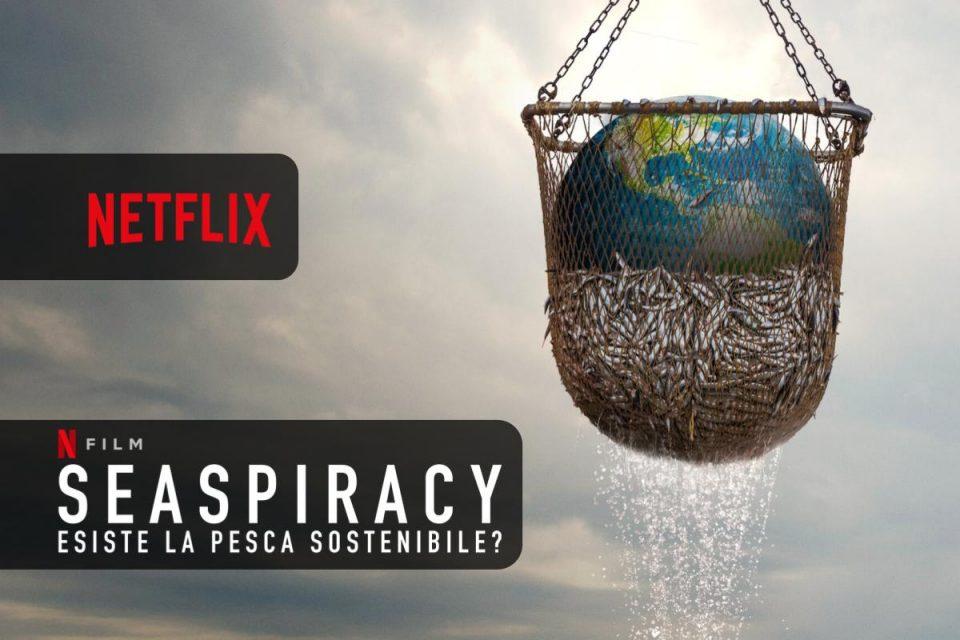 Seaspiracy: esiste la pesca sostenibile? Netflix propone preoccupazioni ecologiche ed etiche sui nostri mari