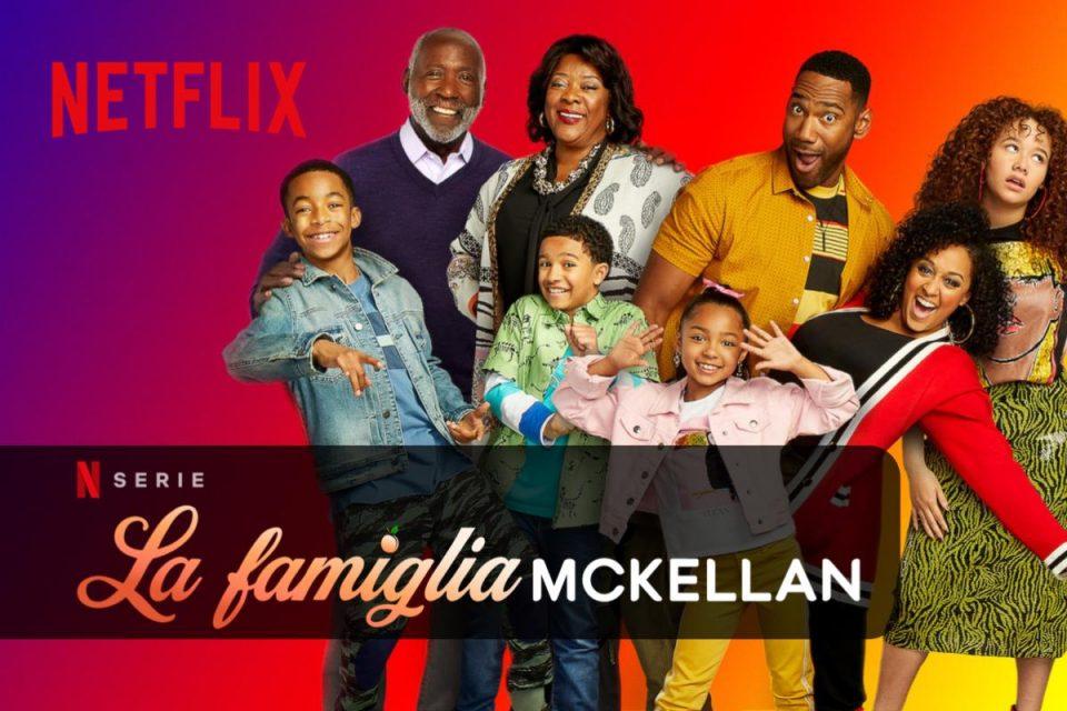 Arriva la stagione 3 della famiglia McKellan su Netflix