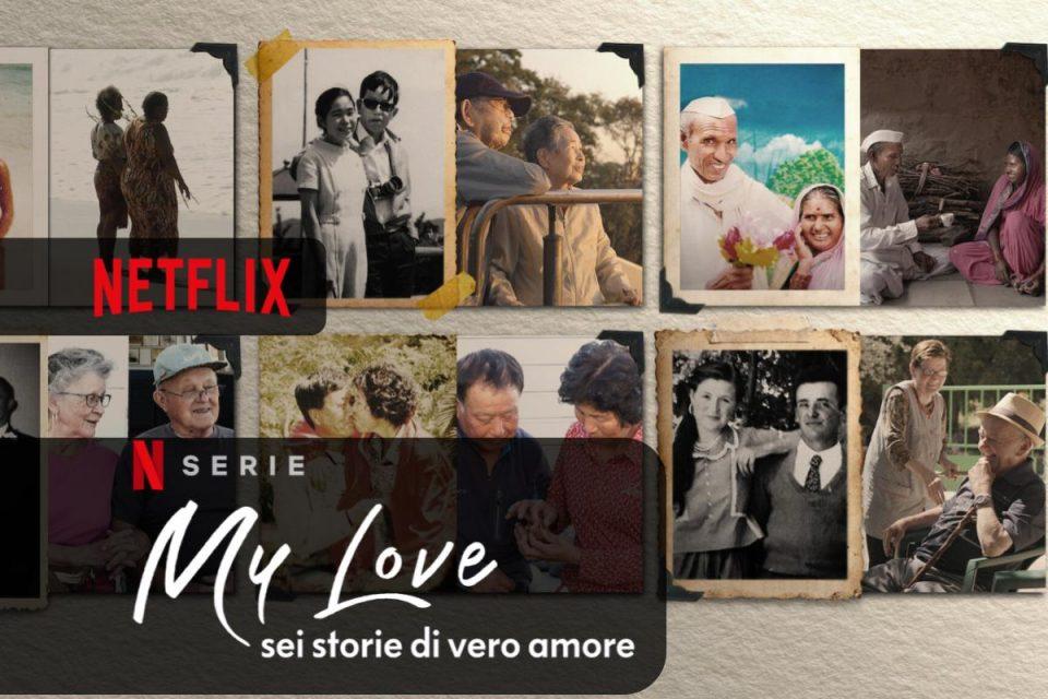 My Love: sei storie di vero amore - 13 aprile 2021