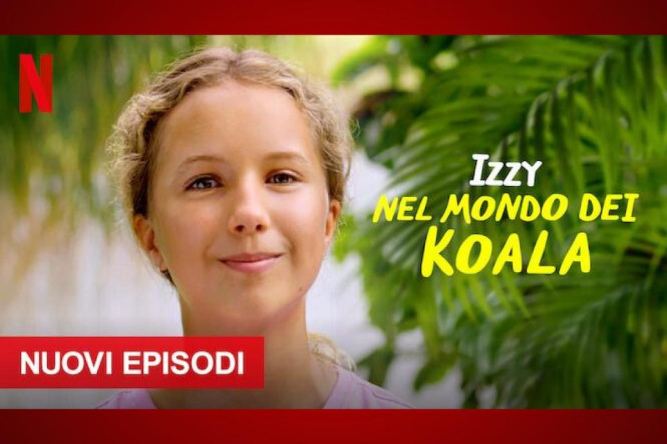 Izzy nel mondo dei koala da oggi disponibile la Stagione 2