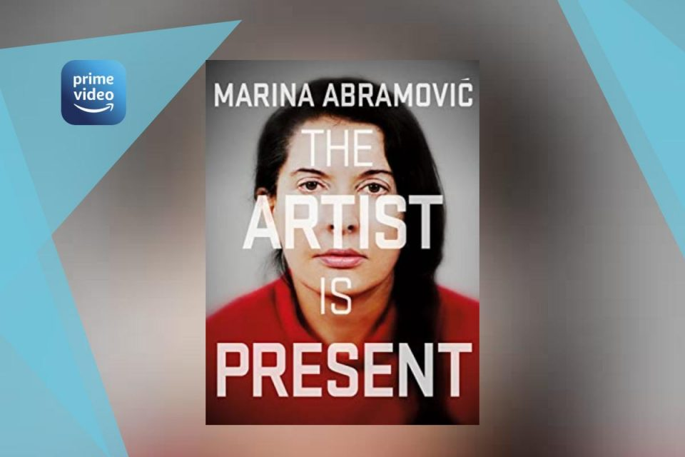 Marina Abramović: The Artist is Present documentario imperdibile disponibile ora su Prime Video