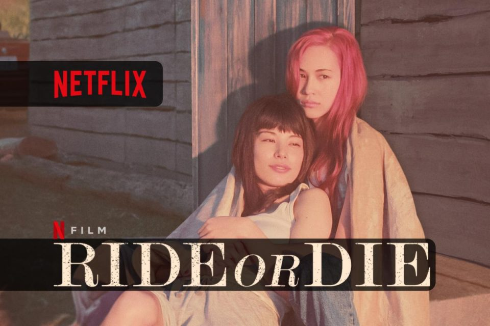 Ride or Die un Film LGBTQ disponibile da oggi solo su Netflix