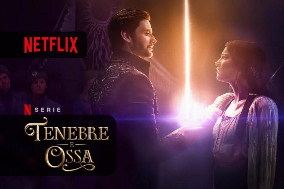 Tenebre e ossa la nuova serie originale Netflix, arriva oggi 23 aprile