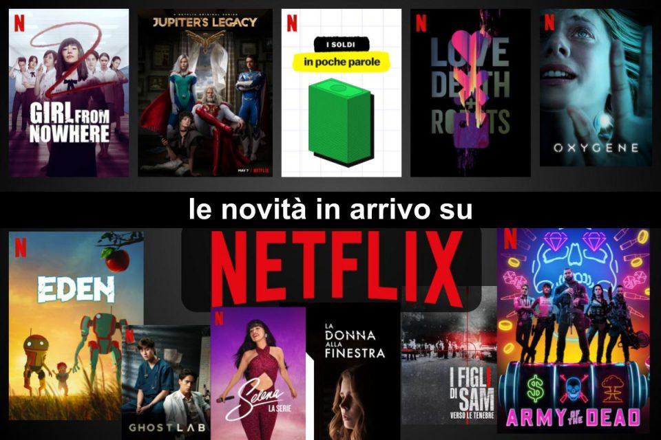 Tutte le novità in arrivo a maggio su Netflix [LISTA COMPLETA]