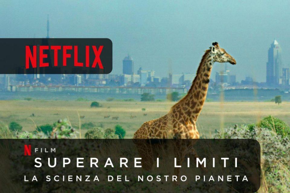 Superare i limiti: la scienza del nostro pianeta Netflix