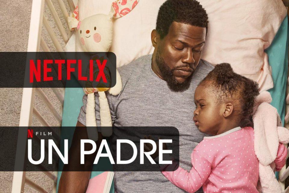 Un padre una storia vera toccante e divertente arriva su Netflix