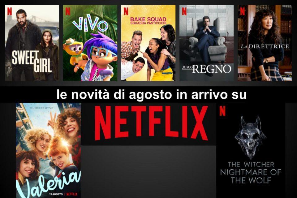 Le novità in arrivo su Netflix nel mese di Agosto