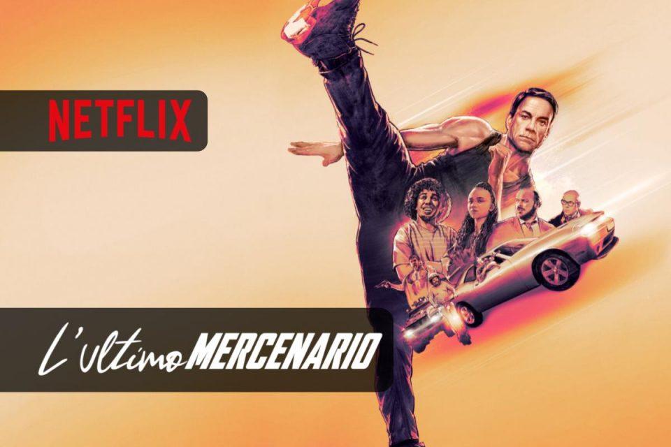 L'ultimo mercenario un Film da non perdere su Netflix