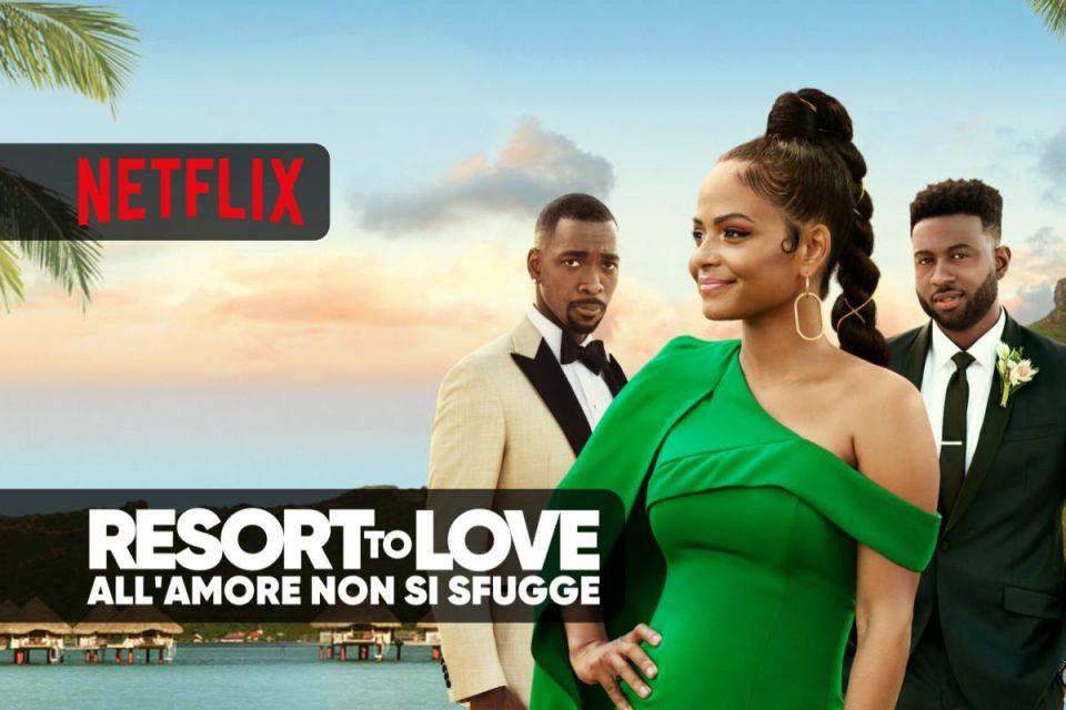Resort to Love - All'amore non si sfugge una divertente commedia romantica da vedere su Netflix