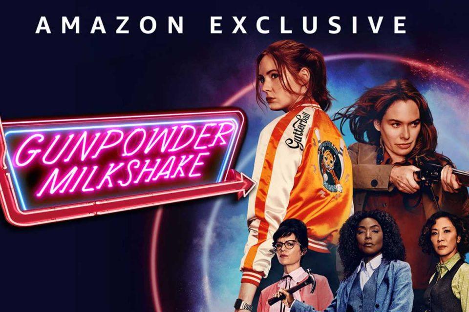 gunpowder milkshake amazon prime video exclusive