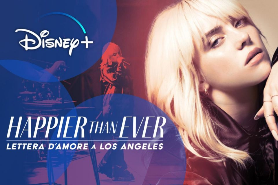 Happier Than Ever: Lettera d'amore a Los Angeles