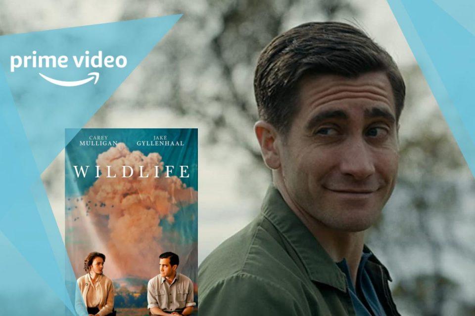 Wildlife il film drammatico con Jake Gyllenhaal e Carey Mulligan arriva su Amazon Prime
