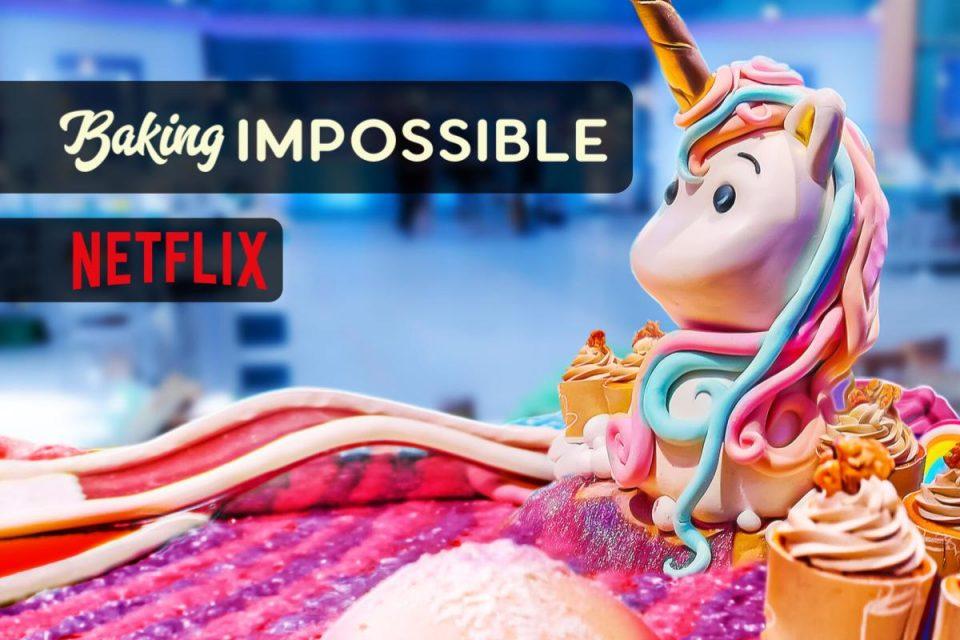 Baking Impossible su Netflix arrivo i dolci che vanno oltre ogni immaginazione
