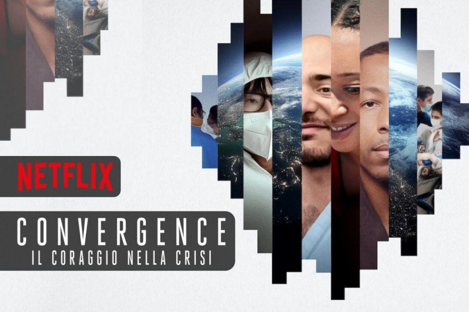 Convergence: il coraggio nella crisi il nuovo docufilm da non perdere su Netflix